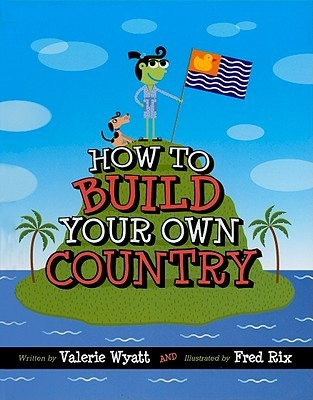 how to build your own country book